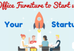 Office Furniture to Start Up your Startup