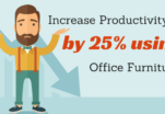 Increase Productivity by 25% by doing these Office Furniture Hacks
