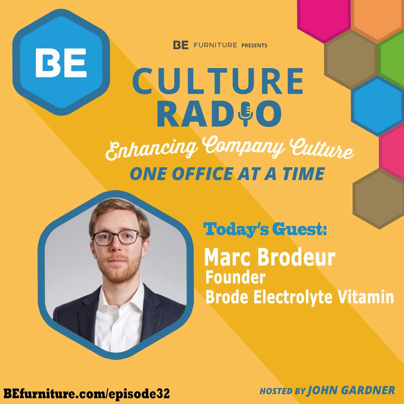 Marc Brodeur - Founder, Brode Electrolyte Vitamin