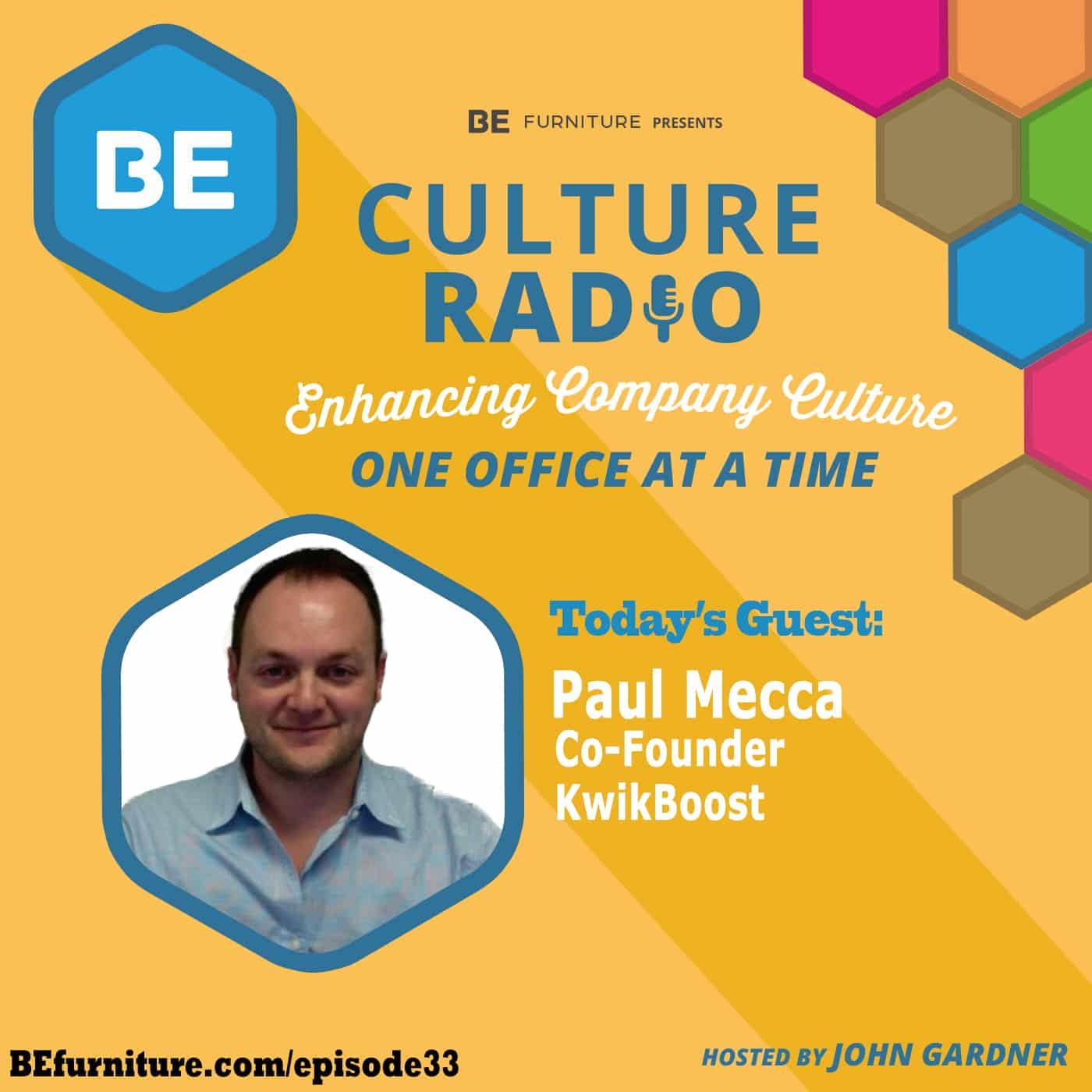Paul Mecca - Co-Founder, KwikBoost