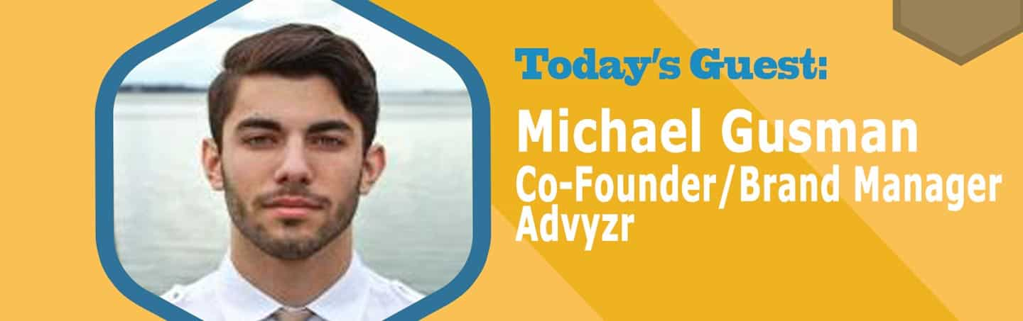 Episode 49: Innovating The College Advisory System with Advyzr Co-Founder Mike Gusman