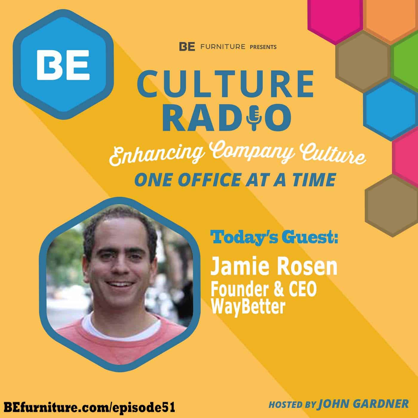 Jamie Rosen - CEO, WayBetter
