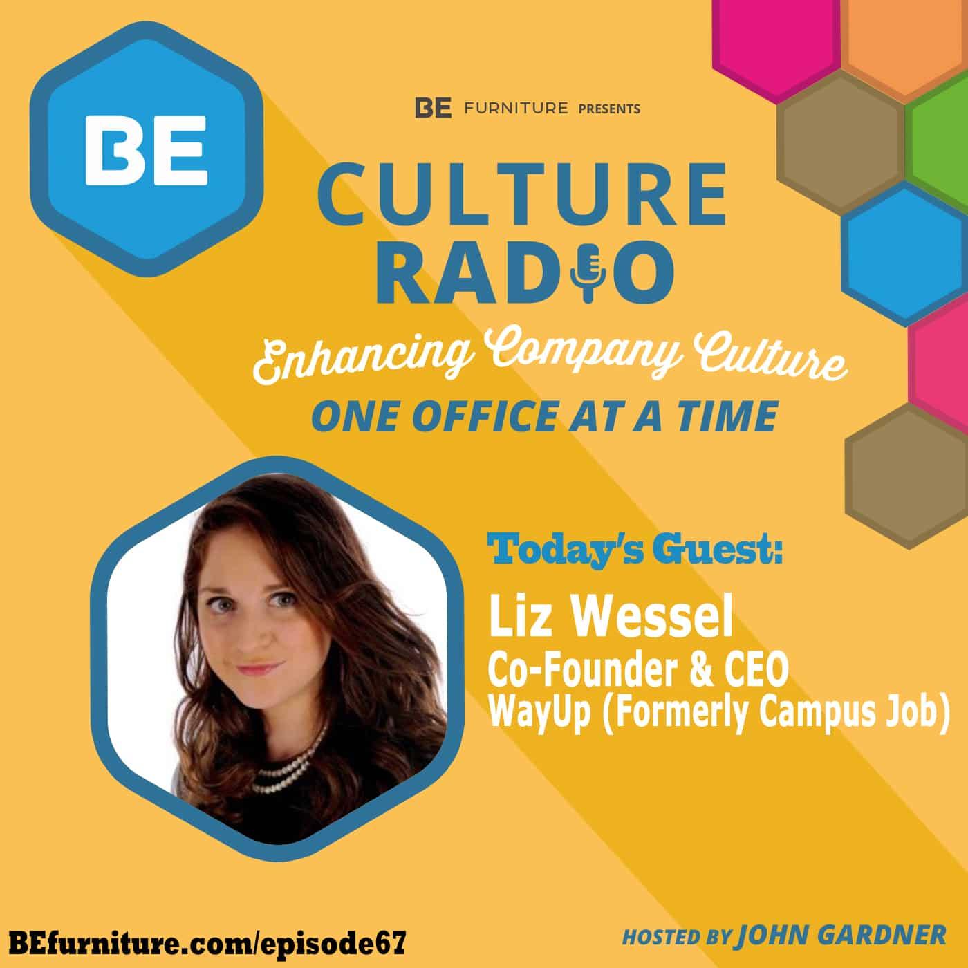 Liz Wessel - CEO, WayUp